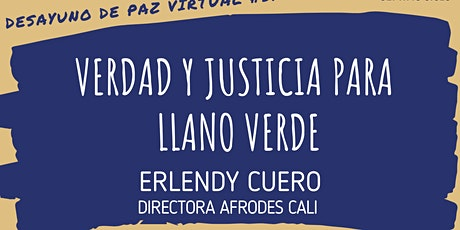 """Desayuno de Paz #31: """"Verdad y Justicia para Llano Verde"""" -  Erlendy Cuero boletos"""