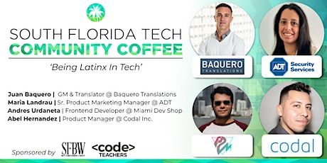 Community Coffee☕| 'Diversity & Inclusion: Being Latinx In Tech' tickets