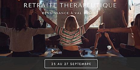 Retraite Thérapeutique - Renaissance à Val David billets
