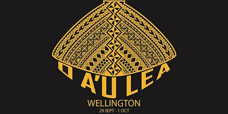 O A'u Lea - Wellington tickets