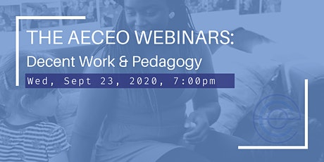 THE AECEO WEBINARS: Decent Work and Pedagogy tickets
