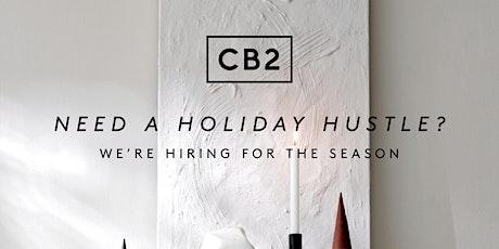 CB2 Holiday Hiring Event tickets
