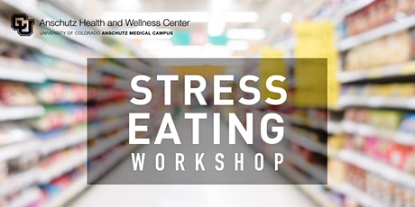 Stress Eating Workshop - October (Virtual) tickets