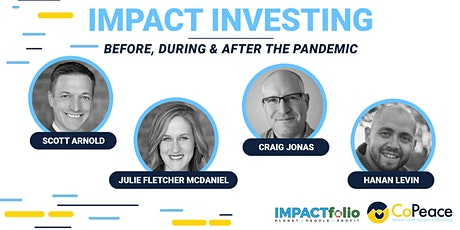 Impact Investing Before, During & After the Pandemic - A Webinar tickets