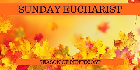 October 11 Sunday Eucharist tickets