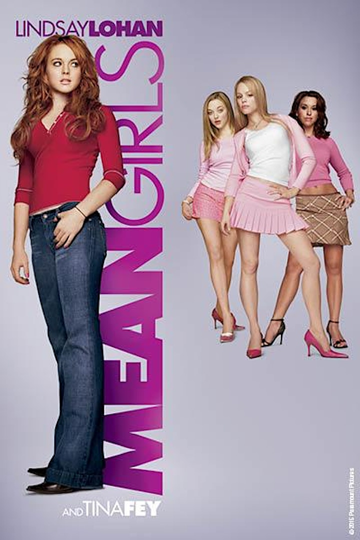 Starlite Drive In Movies - MEAN GIRLS image