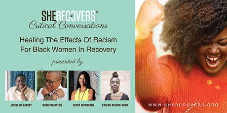 Healing the Effects of Racism for Black Women in Recovery tickets