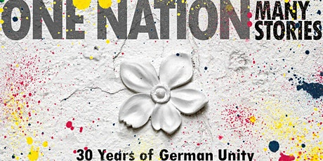 One Nation – Many Stories. 30 Years of German Unity tickets