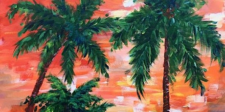 Tustin In-person Sip and Paint ! 'Impressionist palms' tickets