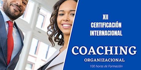 XII Certificación Internacional de Coaching Organizacional boletos