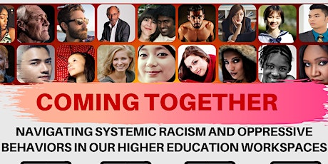 Coming Together: Navigating systematic racism in our workplaces tickets