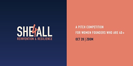 She4All Pitch Competition: Reinvention & Resilience tickets
