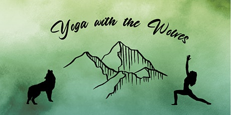 Yoga with the Wolves tickets
