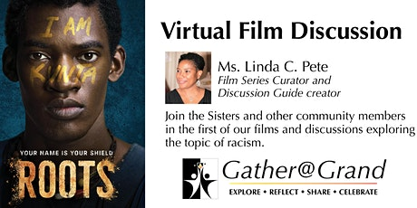 Gather as if @ Grand Virtual Film Discussion: Roots (Season 1; Episode 1) tickets