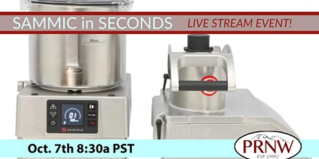 Sammic in Seconds: Slicing & Dicing Live Stream (For Dealers & Consultants) tickets