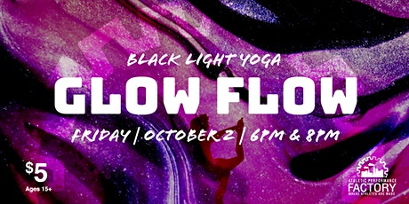 Glow Flow Yoga at Athletic Performance Factory tickets