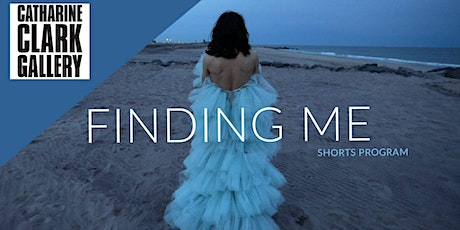 Finding Me Shorts Program | 2020 SFDFF at Catharine Clark Gallery tickets