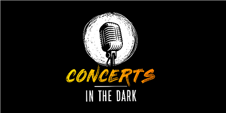 Concerts in the dark @ Pittwater RSL Mona Vale tickets