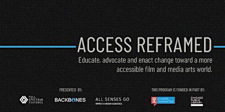 Access Reframed | Presenter Conversation tickets