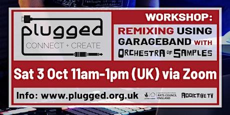 Remixing Workshop Using GarageBand tickets