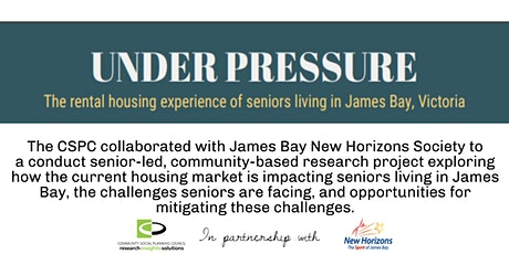 UNDER PRESSURE: A recent housing study for Seniors living in James Bay, B.C tickets