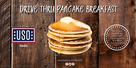 USO Drive-Thru; Pancake Breakfast tickets