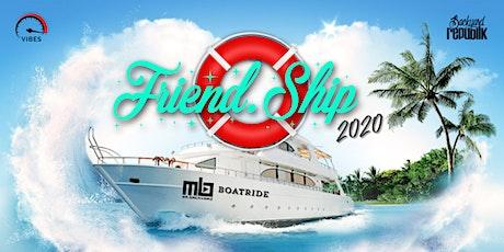 FRIEND. SHIP 2020 tickets
