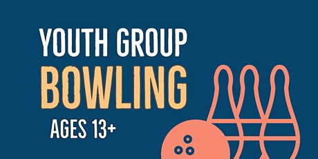 ISAK Youth Group Bowling! tickets