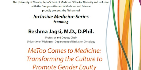 Inclusive Medicine Series: MeToo Comes to Medicine Transforming the Culture tickets