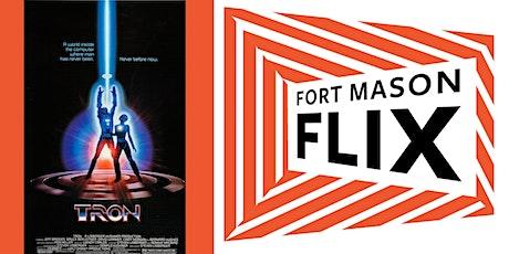 FORT MASON FLIX: Tron tickets