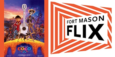 FORT MASON FLIX: Coco tickets