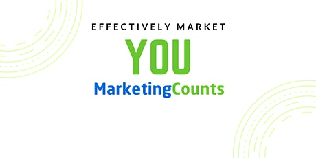 Marketing Counts Live - Launch Your Business & Market Yourself Effectively tickets