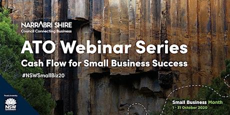 Narrabri Shire: ATO Webinar Series - Cash Flow for Small Business Success tickets