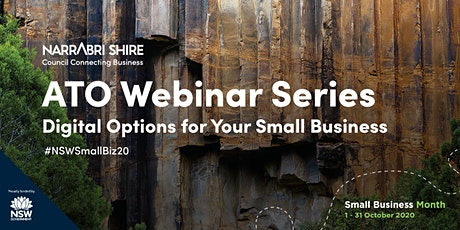 Narrabri Shire: ATO Webinar Series  Digital Options for Your Small Business tickets