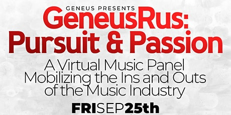 GENEUS: Pursuit & Passion Mobilizing the Ins and Outs of the Music Industry tickets