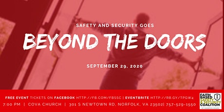 BEYOND THE DOORS:  Safety & Security extends beyond someone at the doors. tickets