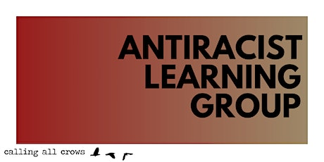 Antiracist Learning Group tickets