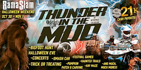 Halloween $21k #Shocktober Thunder in the Mud at Bama Slam tickets