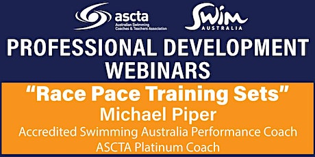 ASCTA PD - Michael Piper - Race Pace Training Sets tickets