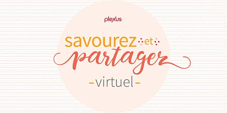 Événement virtuel « Savourez et Partagez »  au ON - Lorianne Ratté tickets