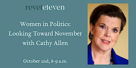 Women in Politics: Looking Toward November tickets