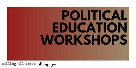 Political Education Workshops tickets