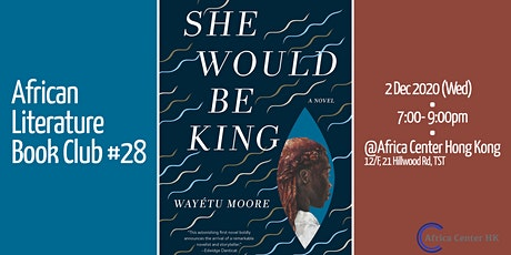African Literature Book Club #28 | She would be King tickets