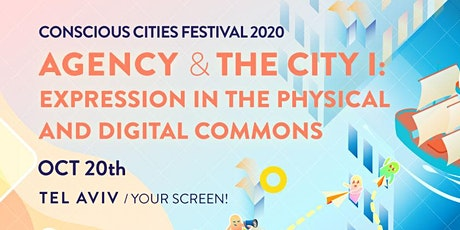 Agency & the City I: Expression in the Physical and Digital Commons tickets