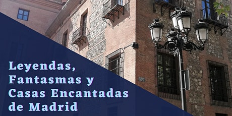TOUR de LEYENDAS, FANTASMAS y CASAS ENCANTADAS DE MADRID entradas