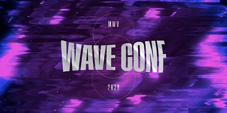 WAVE CONF 2K20 tickets