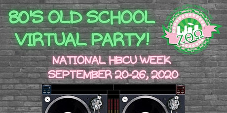 Back to the 80s: HBCU Virtual Old School Party tickets