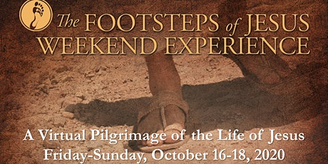 The Footsteps of Jesus Weekend Experience tickets