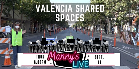 Manny's LIVE:  Valencia Shared Spaces tickets