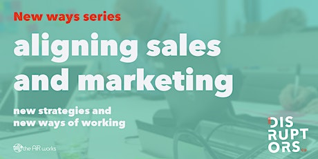 New Ways to Align Sales and Marketing tickets